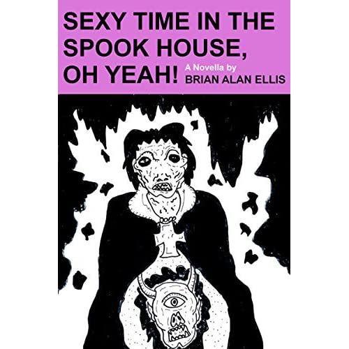 Benjamin Anthony (Conneaut, OH)'s review of Sexy Time in the Spook House, Oh Yeah!: A Novella