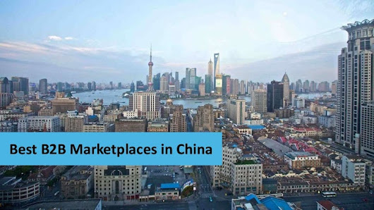 Best B2B Marketplaces in China