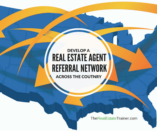 How to Build a Real Estate Agent Referral Network