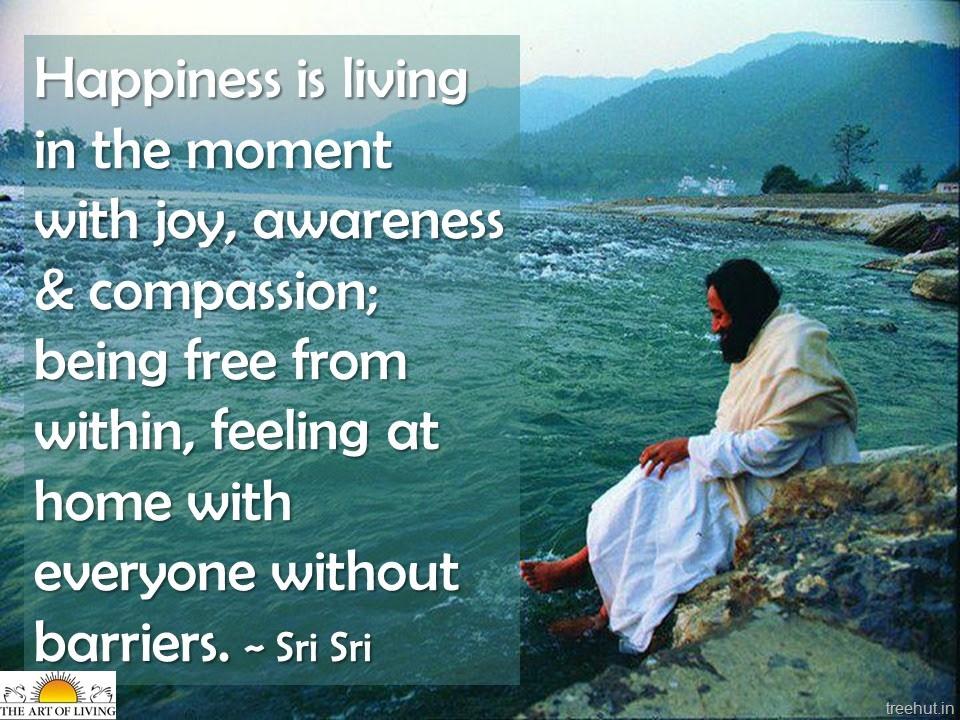 Wisdom Quotes By Gurudev Sri Sri Ravi Shankar The Art Of Living