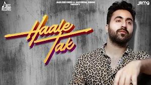 Haale Tak Lyrics - Hart Singh ~ LYRICGROOVE