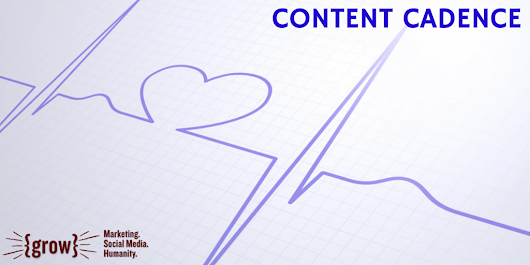 What's Your Content Cadence? - Schaefer Marketing Solutions: We Help Businesses {grow}