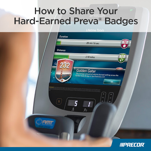 How to Share Your Hard-Earned Preva® Badges - Precor Inc. Blog