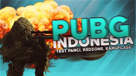 pubg indonesia test panci redzone kamuflase youtube