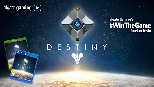 #WinTheGame with Elgato Gaming - Destiny