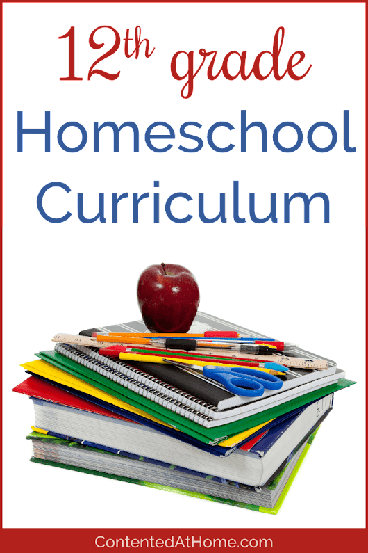 12th Grade Homeschool Curriculum Choices