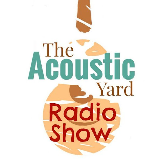 The Acoustic Yard Radio Show Programme 7