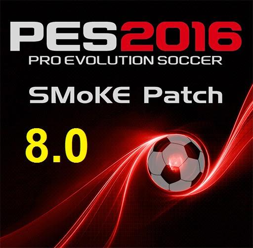 الباتش الشهير Smoke Patch 8.0 - PES 2016 بأخر التحديثات والاضافات بحجم 1.27 جيجا