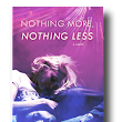 Nothing More, Nothing Less by Ashley Dukart