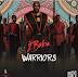 Naija:Download Music Mp3:- 2Baba – Warriors
