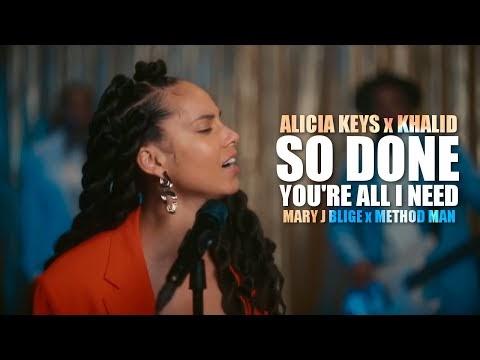Alicia Keys x Mary J Blige x Khalid x Method Man - So Done