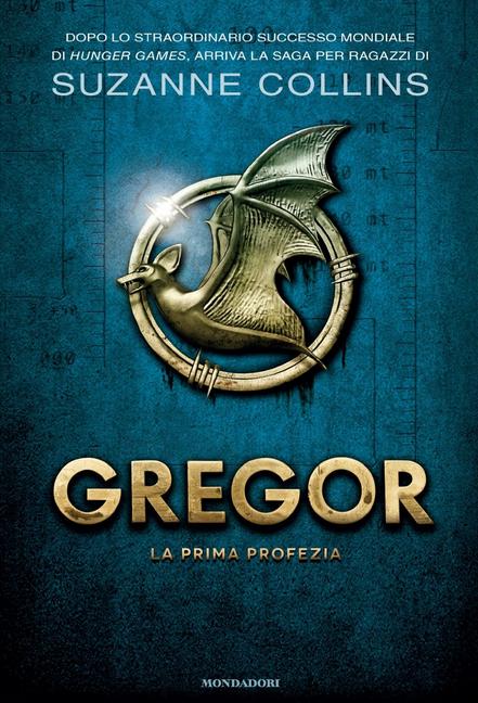 Gregor la prima profezia