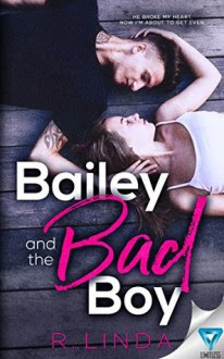 Bailey And The Bad Boy - Linda Howard