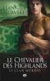 Couverture Le clan Murray, tome 2 : Le chevalier des highlands Editions Milady (Pemberley) 2013