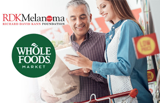 RDK Melanoma is proud to be a recipient of the Whole Foods 5% Charity Day. | RDK Melanoma Foundation