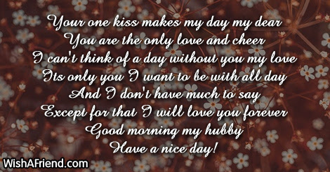 Good Morning Message For Husband Your One Kiss Makes My Day