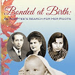 Book Review: Bonded at Birth: An Adoptee's Search for Her Roots by Gloria Oren