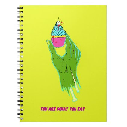 Zombie Hand - You Are What You Eat Notebook