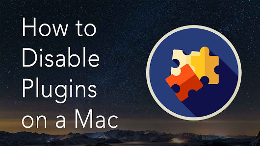 How to Disable Plugins on a Mac | Nektony Blog