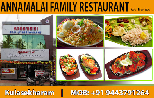 ANNAMALAI Family Restaurant in Kulasekharam | Kanyakumari District