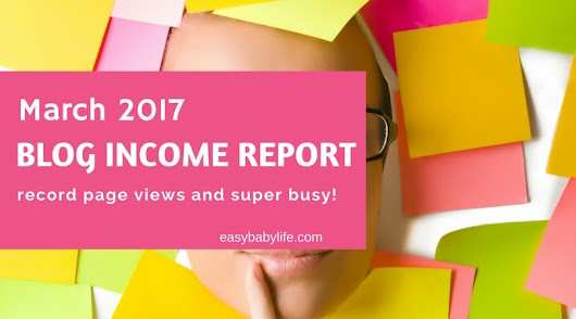 March 2017 Blog Income Report – Elite Blog Academy Kicking Off! (Busy, Busy…)