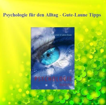 Psychologie Für Den Alltag Gute Laune Tipps News8de