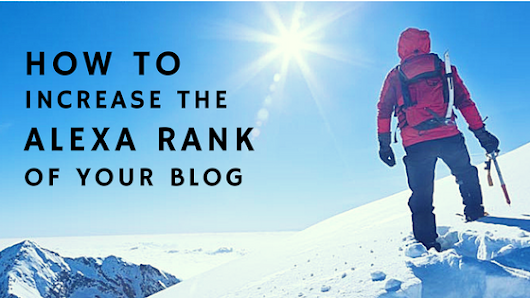 How to Increase The Alexa Rank of Your Blog