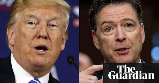 James Comey says Donald Trump 'morally unfit' to be president | US news | The Guardian