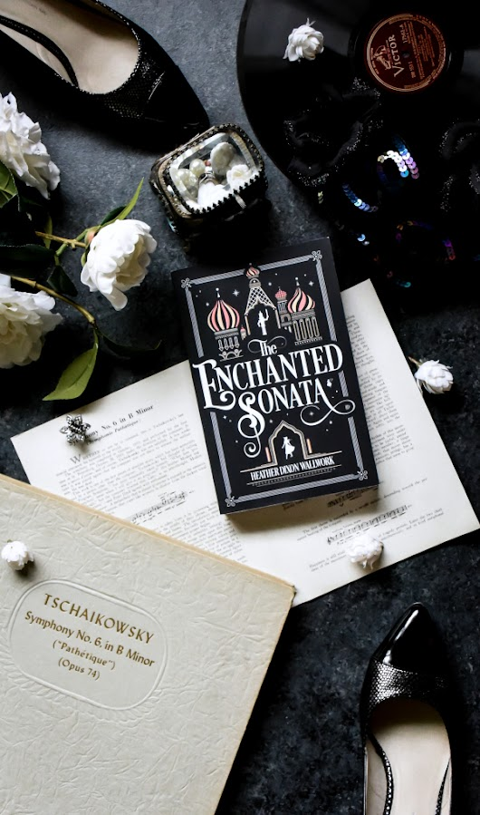 The Enchanted Sonata by Heather Dixon Wallwork Book Review