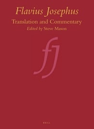 MASON, S. (ed.) Flavius Josephus: Translation and Commentary. Leiden: Brill, 2000-