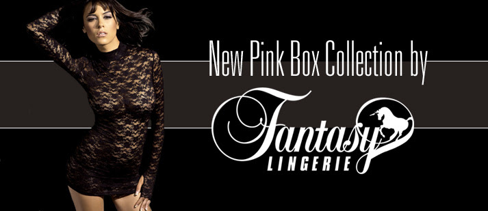 All New Pink Box Collection by Fantasy Lingerie