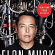 Book Review: Elon Musk by Ashlee Vance