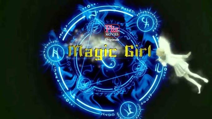 Magic Girl (2020) - Flizmovies Originals Hindi Web Series Season 1 [Episode 1] 480p 720p HDRip Download