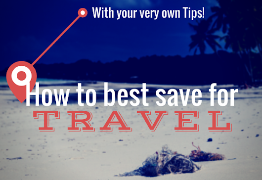 How to best save for Travel
