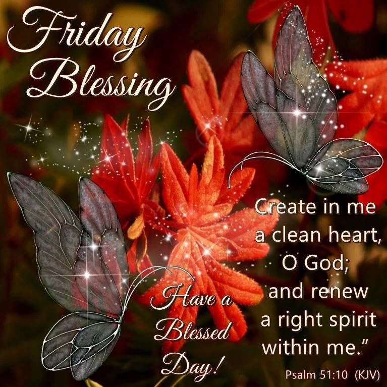 Friday Blessings With Bible Quote Pictures Photos And Images For
