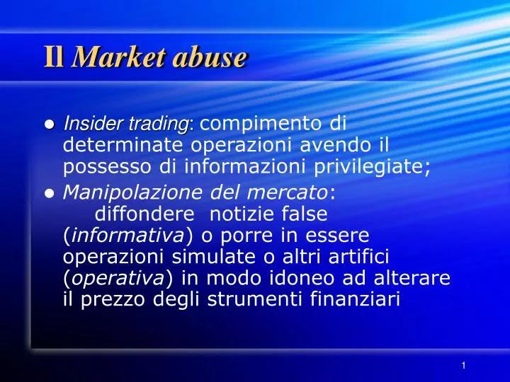 Il market abuse