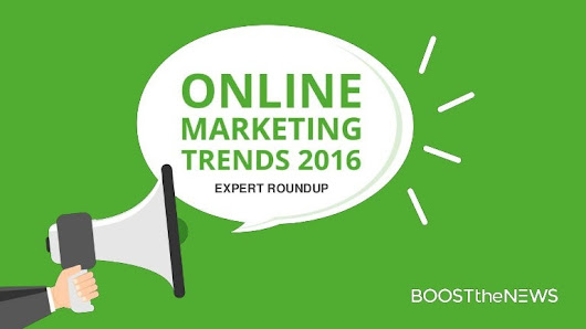 The online marketing trends that will rule 2016 – expert roundup