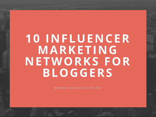 10 Influencer Marketing Networks to enable you make $5000 monthly