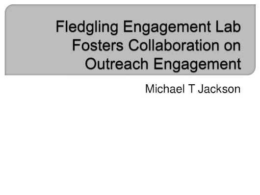 Fledgling Engagement Lab Fosters Collaboration on Outreach Engagement