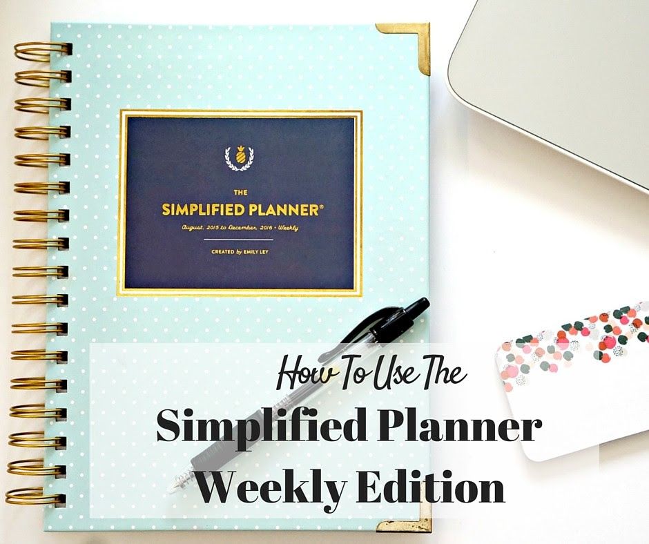 Using the Simplified Planner   Monthly, Weekly & Daily Planning ...