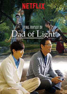 FINAL FANTASY XIV Dad of Light - Season 1
