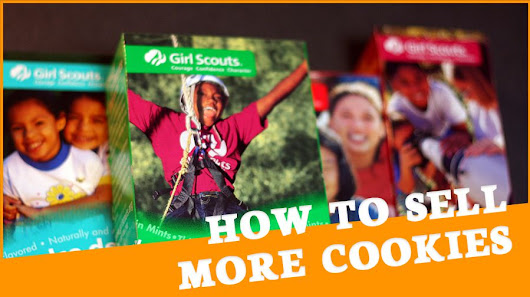 How to Sell More Girl Scout Cookies