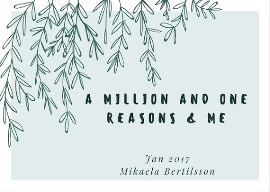 A million and one reasons and me