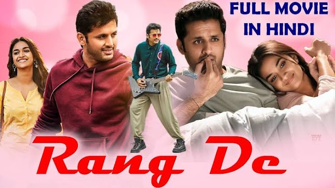 Rang De (2021) Full Movie in Hindi Dubbed