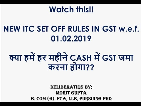 355cc02da NEW GST ITC SET OFF RULES EFFECTIVE FROM 01.02.2019 - IN HINDI ...