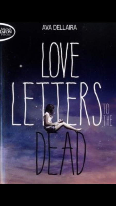 Love Letters to the Dead – Ava Dellaira