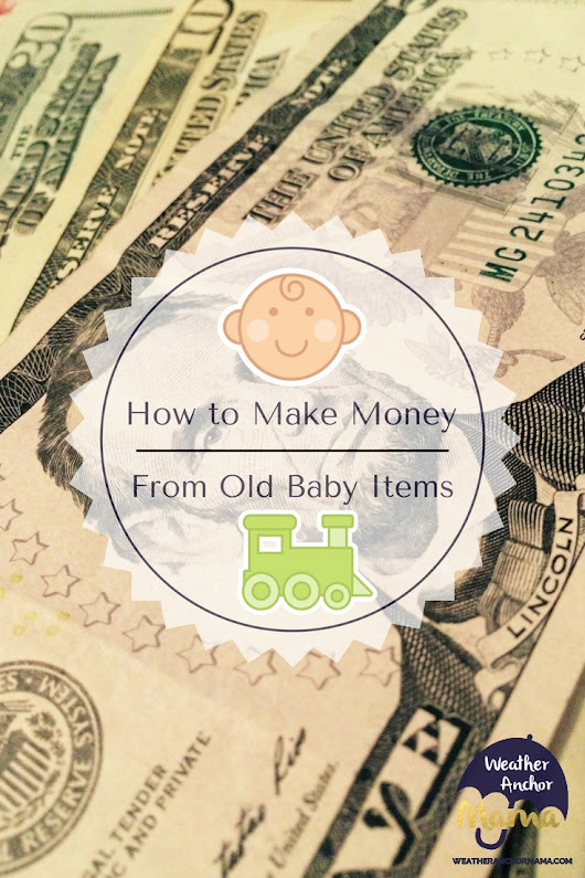 How to Make Money From Old Baby Clothes | Weather Anchor Mama