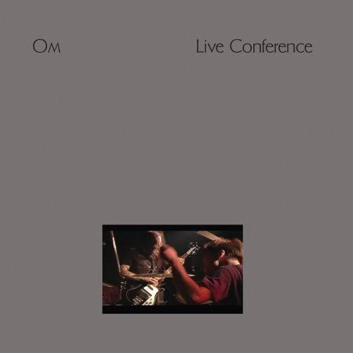 Om - Conference Live Album Cover