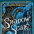 Book Trends: Young Adult and Children Book Reviews: Review: Shadow Scale by Rachel Hartman