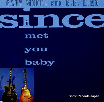 MOORE, GARY AND B.B. KING since i met you baby
